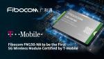피보콤의 FM150-NA이 5G 무선 모듈로서 티모바일의 최초 인증을 받았다