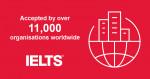 국제공인 영어시험 IELTS(아이엘츠)의 공식 주관사인 주한영국문화원이 유학, 취업, 이민 등의 목적으로 아이엘츠 성적을 인증하는 기관이 전 세계적으로 1만1000여 곳에 도달했다