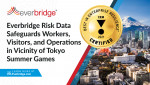 에버브리지, 도쿄 국제올림픽 지원 위해 최신 위험 인식 데이터 정보 제공