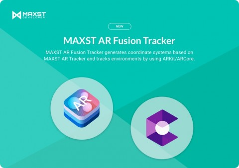 MAXST releases new MAXST AR Fusion Tracker that combined its AR SDK (Software Development Kit) with ...