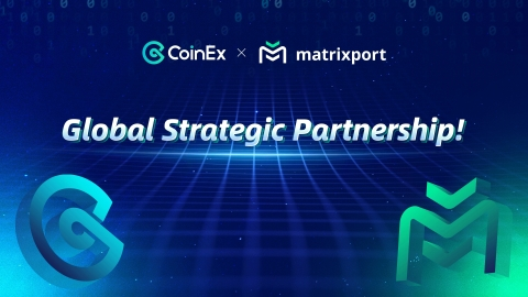 CoinEx and Matrixport announce global partnership to provide better service to users
