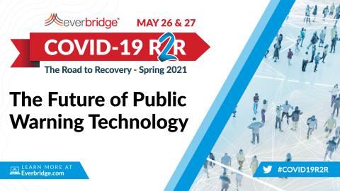공공 경보시스템 전문가들이 에버브릿지의 코로나19 행사 '회복으로의 길' 리더십 정상회의에 참여한다