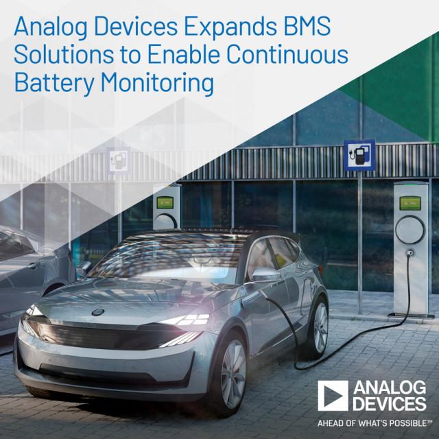 ADI가 저전력으로 지속적인 배터리 모니터링을 구현해 BMS 제품군을 확장한다